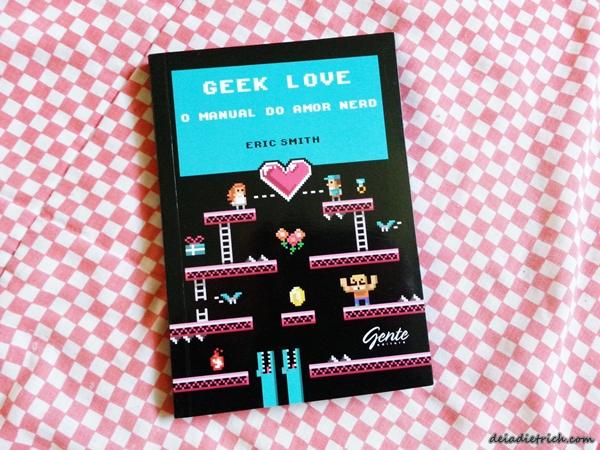 DEIADIETRICH.COM-livro-geek-love-1