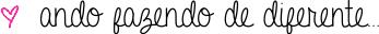 deiadietrich.com - in my life - ando fazendo de diferente