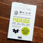Livro: Tudo o Que Você Precisa Saber Sobre Psicologia