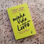 Livro: Minha Vida Dava Um Livro