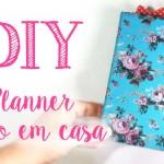 DIY – Planner estilo fichário feito em casa