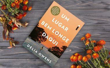 Vem ler comigo: Um lugar bem longe daqui – Delia Owens